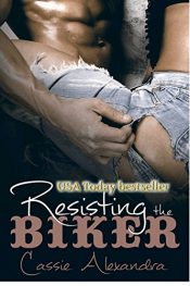 bargain ebooks Resisting the Biker Erotic Romance by Cassie Alexandra
