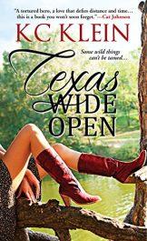 KC Klein Texas Wide Open