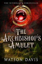 watson davis the archbishops amulet