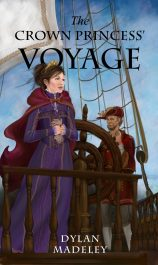 bargain ebooks The Crown Princess' Voyage Fantasy by Dylan Madeley