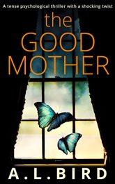 A.L. Bird the Good Mother