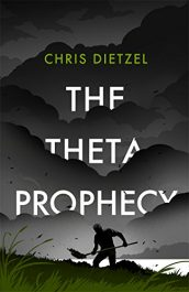 chris dietzel the theta prophecy