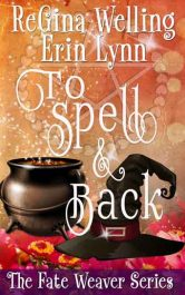 regina welling erin lynn spell and back