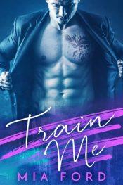 bargain ebooks Train Me Romance by Mia Ford