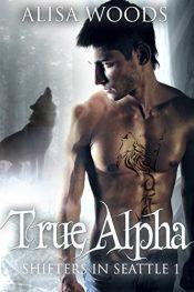 alisa woods true alpha
