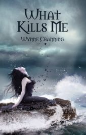 bargain ebooks What Kills Me Horror by Wynne Channing