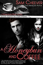 bargain ebooks A Honeybun and Coffee Romantic Action/Suspense by Sam Cheever