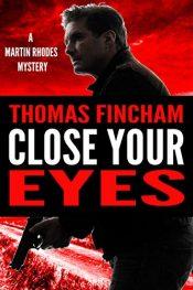 thomas fincham close your eyes