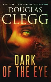 bargain ebooks Dark of the Eye Supernatural Horror Thriller by Douglas Clegg