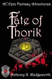 bargain ebooks Fate of Thorik Fantasy by Anthony Wedgeworth