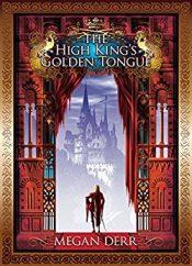 megan derr high king's golden tongue