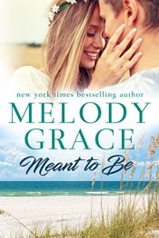 melody grace meant to be