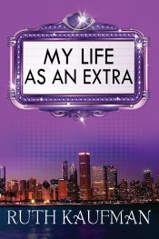 ruth kaufman my life as an extra