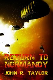 john r. taylor return to normandy