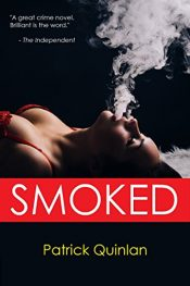bargain ebooks Smoked Thriller by Patrick Quinlan