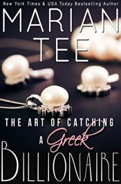 bargain ebooks The Art of Catching a Greek Billionaire Erotic Romance by Marian Tee