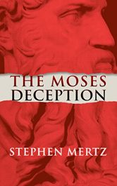 stephen mertz the moses deception