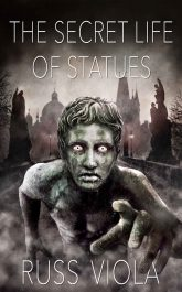 bargain ebooks The Secret Life of Statues Fantasy by Russ Viola