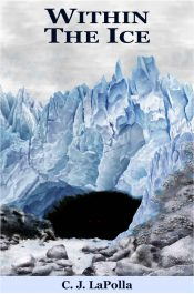 bargain ebooks Within the Ice Dark Fantasy Horror by C. J. LaPolla
