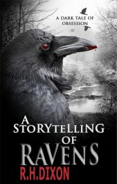 R.H. Dixon A Storytelling of Ravens
