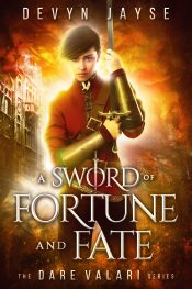 bargain ebooks A Sword of Fortune and Fate Fantasy by Devyn Jayse