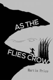 As The Flies Crow Horror by Martin Price