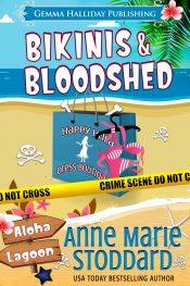 bargain ebooks Bikinis & Bloodshed Cozy Mystery by Anne Marie Stoddard