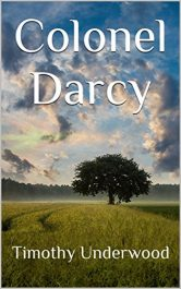 bargain ebooks Colonel Darcy Regency Romance by Timothy Underwood