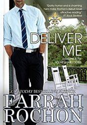 farrah rochon deliver me
