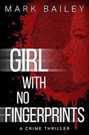 Mark Bailey Girl with no Fingerprints
