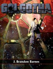 bargain ebooks Golgotha Science Fiction by J. Brandon Barnes