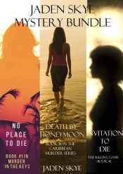bargain ebooks Jaden Skye: Mystery Bundle Death by Honeymoon, No Place to Die, Invitation to Die