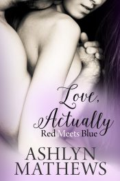 Ashlyn Mathews Love, Actually Kindle ebooks