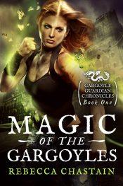bargain ebooks Magic of the Gargoyles Fantasy by Rebecca Chastain