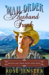 bargain ebooks Mail Order Husband Frank Historical Fiction by Rose Jenster
