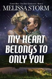 bargain ebooks My Heart Belongs Only to You Romance by Melissa Storm