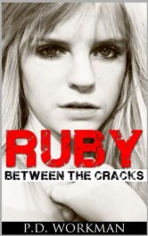 bargain ebooks Ruby: Between the Cracks Young Adult/Teen by P.D. Workman
