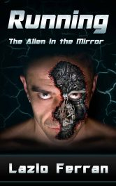 bargain ebooks Running: The Alien in the Mirror Science Fiction by Lazlo Ferran
