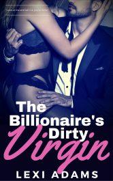bargain ebooks The Billionaire's Dirty Virgin Contemporary Romance by Lexi Adams