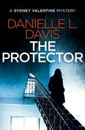 Danielle L. Davis The Protector