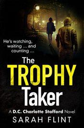 Sarah Flint The Trophy Taker