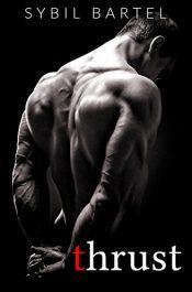 bargain ebooks Thrust Erotic Romance by Sybil Bartel
