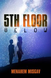 bargain ebooks 5th Floor Below Thriller by Menahem Misgav