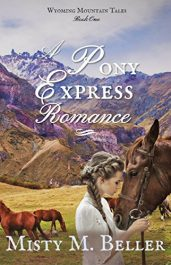 Misty M. Beller A Pony Express Romance Kindle ebook