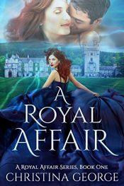 Christina George A Royal Affair Kindle ebook