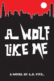 Andy Fitz A Wolf Like Me Kindle ebook