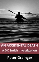 An Accidental Death Mystery by Peter Grainger