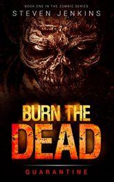 Steven Jenkins Burn the Dead Kindle ebook