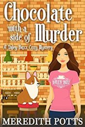 Meredith Potts Chocolate with a Side of Murder Kindle ebook