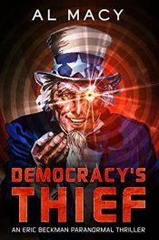 Al Macy Democracy's Thief Kindle ebook